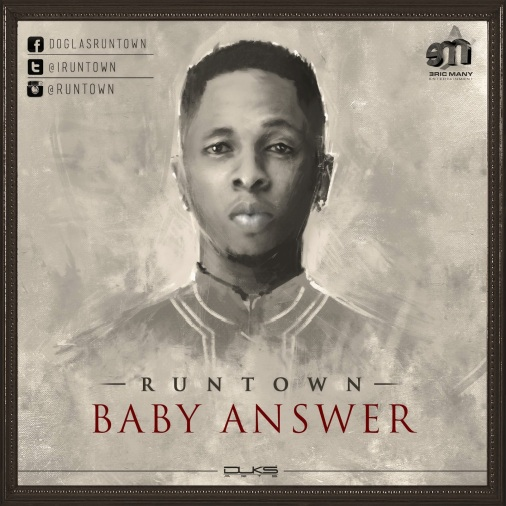 Download: Runtown - Baby Answer