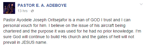 Pastor Adeboye defends Ayo Oritsejafor on Facebook, over the $9.3m arms deal scandal