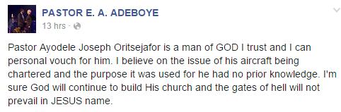 Pastor Adeboye defends Ayo Oritsejafor on Facebook, over the $9.3m arms deal scandal