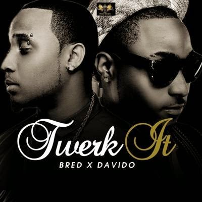 B-Red ft. Davido - Twerk - ozara gossip